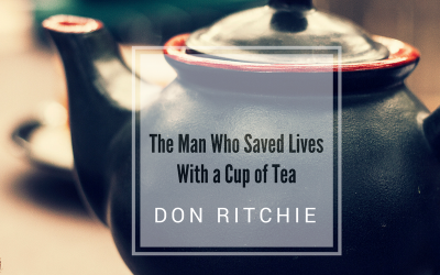 Don Ritchie:   The Man who Saved Lives With a Cup of Tea